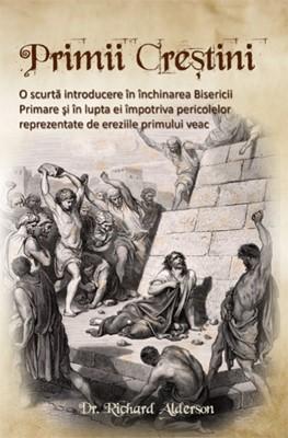 Primii creştini - o scurtă introducere (Paperback)