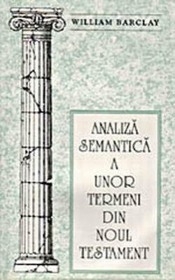 Analiză semantică a unor termeni din Noul Testament (SC)