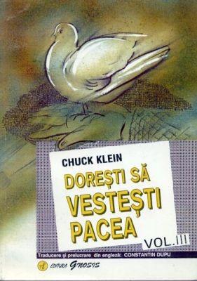 Doreşti să vesteşti pacea - vol. 3 (sc)