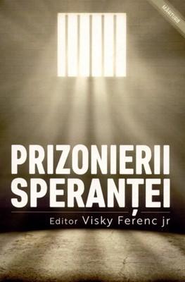 Prizonierii speranţei
