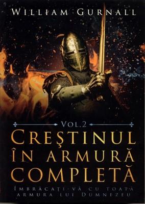 Creştinul în armură completă, vol. 2 (SC)