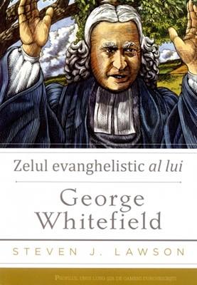 Zelul evanghelistic al lui George Whitefield
