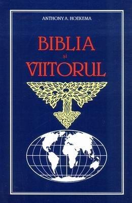 Biblia şi viitorul