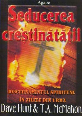 Seducerea creştinătăţii (paperback)