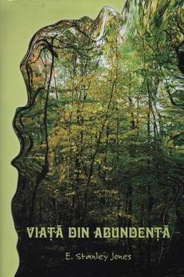 Viaţă din abundenţă (Paperback)