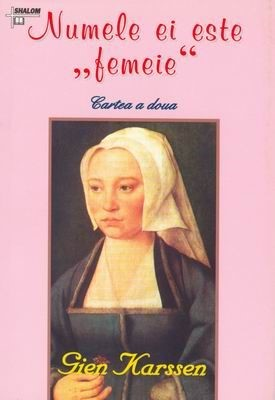 Numele ei este femeie - cartea a doua (SC)