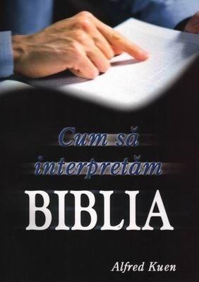 Cum să interpretăm Biblia? (Paperback)