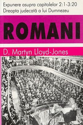 Romani, vol 2 - cap. 2:1 - 3:20 - Dreapta judecată a lui Dumnezeu