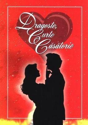 Dragoste, curte, căsătorie (Paperback)