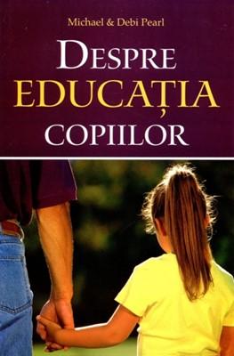 Despre educaţia copiilor, ed. a II-a revizuită