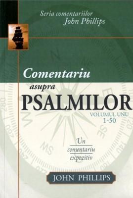 Comentariu asupra Psalmilor, vol. 1 (SC)