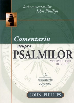 Comentariu asupra Psalmilor, vol. 3 (SC)