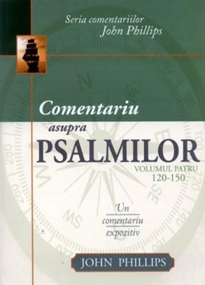Comentariu asupra Psalmilor, vol. 4 (SC)