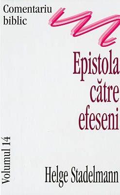 Comentariu Biblic, vol. 14 - Epistola către  Efeseni (HB)