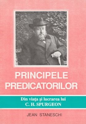 Principele predicatorilor (viaţa lui Ch. H. Spurgeon) (SC)