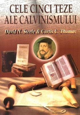Cele cinci teze ale calvinismului (SC)