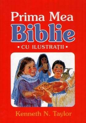 Prima mea Biblie - cu ilustraţii (HB)