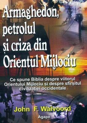 Armaghedon, petrolul, şi criza din Orientul Mijlociu (paperback)
