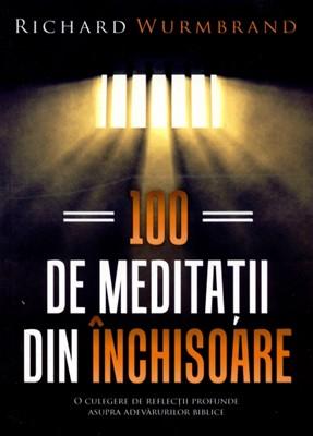 100 de meditaţii din închisoare (SC)