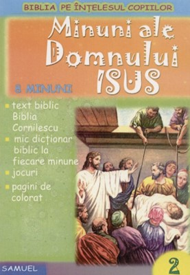 Povestiri biblice de colorat - Minuni ale Domnului Isus (SC)