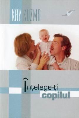 Înţelege-ţi copilul