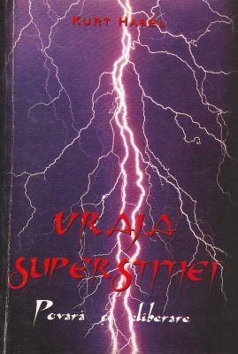 Vraja superstiţiei (paperback)