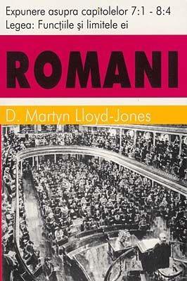 Romani, vol 6 - cap. 7:1 - 8:4 - Legea: Funcţiile şi limitele ei (SC)