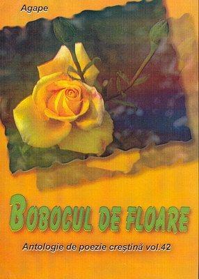 Bobocul de floare - Antologie de poezie creştină - vol. 42 (SC)