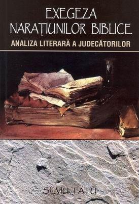 Exegeza naraţiunilor biblice: Analiza literară a Judecătorilor (SC)