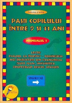 Paşii copilului între 9 şi 11 ani - Manualul 1 - Activităţi practice (SC)