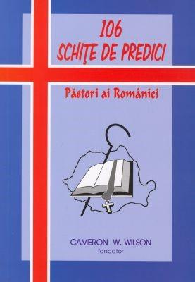 106 schiţe de predici. Păstori ai României (SC)