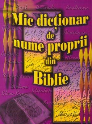 Mic dicţionar de nume proprii din Biblie (SC)