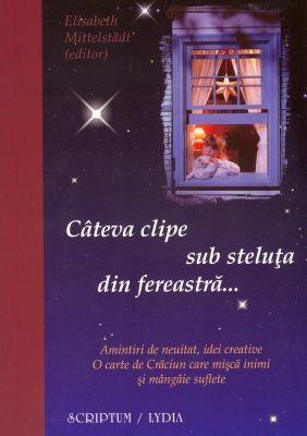 Câteva clipe sub steluţa din fereastră... (SC)