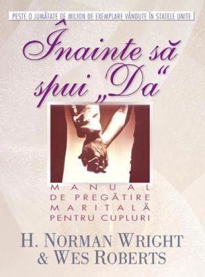 Înainte să spui DA - manual de pregătire maritală pentru cupluri (SC)