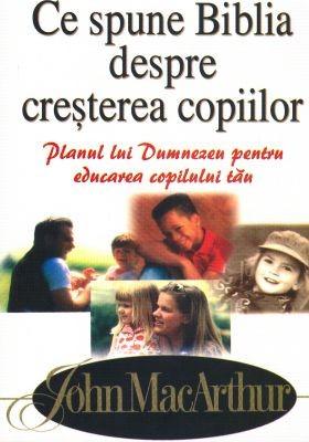 Ce spune Biblia despre creşterea copiilor (Paperback)