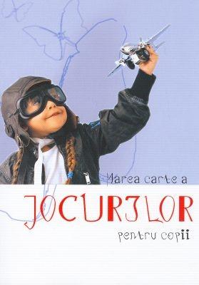 Marea carte a jocurilor pentru copii (SC)