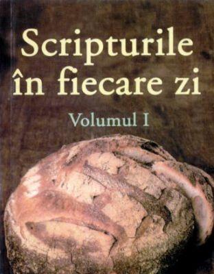Scripturile în fiecare zi, vol. 1 (sc)