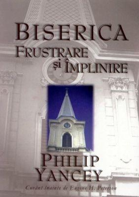 Biserica: Frustrare şi împlinire (sc)