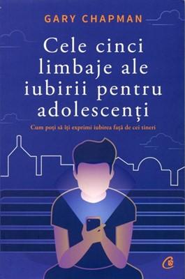 Cele cinci limbaje ale iubirii pentru adolescenţi (SC)