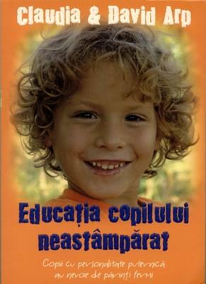 Educaţia copilului neastâmpărat (sc)