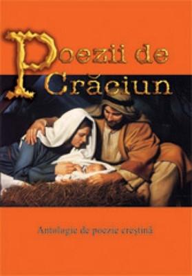 Poezii de Crăciun - Antologie de poezie creştină (sc)