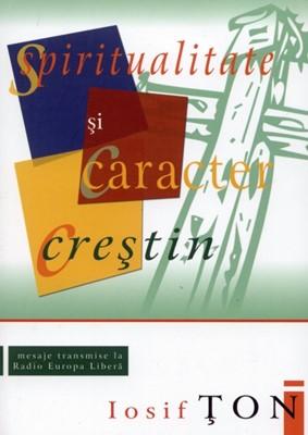 Spiritualitate şi caracter creştin