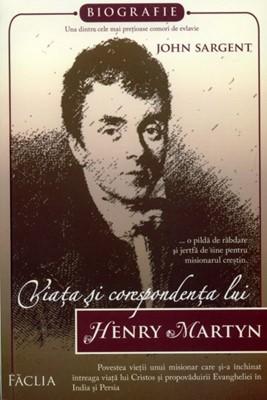 Viaţa şi corespondenţa lui Henry Martyn (sc)