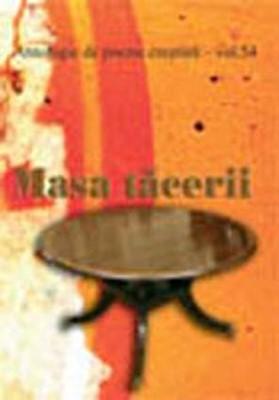 Masa tăcerii - Antologie de poezii - vol. 54