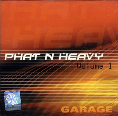 Phat N Heavy vol. 1 - Garage