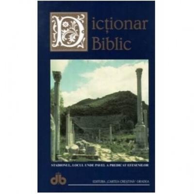 Dicţionar Biblic - Ediţia III