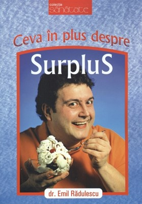 Ceva în plus despre surplus