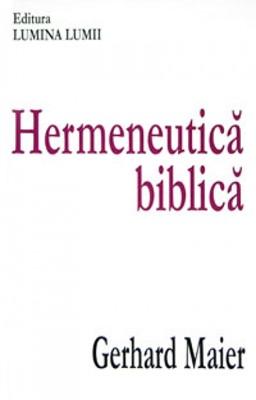 Hermeneutică Biblică (cartonata)