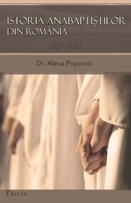 Istoria Anabaptiştilor din România (1527-1768)