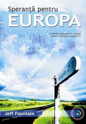 Speranţă pentru Europa
